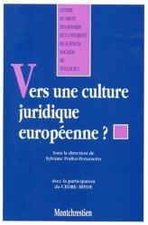Vers une culture juridique européenne ?. [actes du colloque